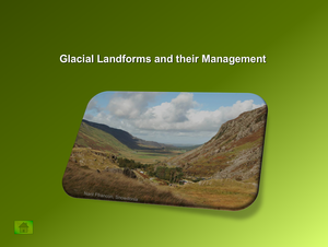 Glacial Landforms And Their Management
