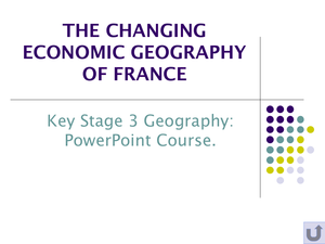 The Changing Economic Geography Of France