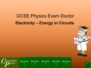 Gcse Physics Doctor Electricity Energy In Circuits