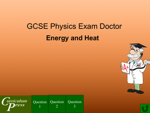 Gcse Physics Doctor Energy And Heat
