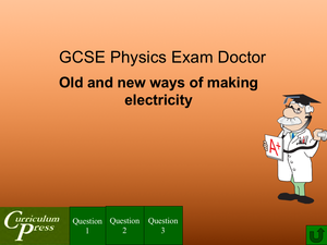 Gcse Physics Doctor Making Electricity