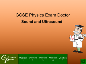 Gcse Physics Doctor Sound And Ultrasound