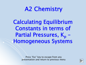 A2 Calculating Equilibrium Partial Pressures Kp Homogeneous