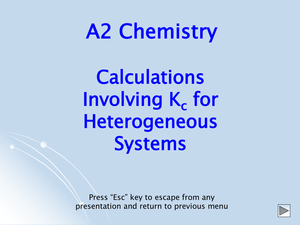 A2 Calculations Involving Kc For Heterogeneous Systems