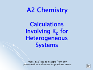 A2 Calculations Involving Kp For Heterogenous Systems