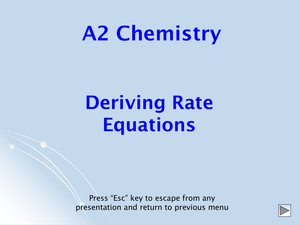 A2 Deriving Rate Equations
