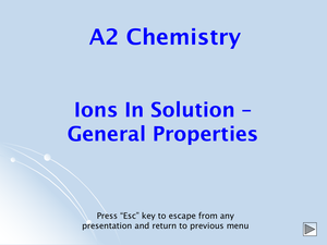 A2 Ions In Solution   General Properties