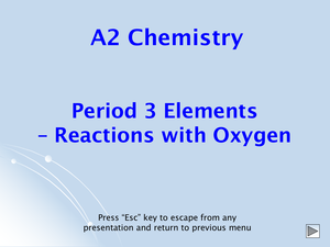 A2 Period 3 Elements With Oxygen