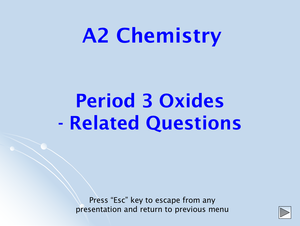 A2 Period 3 Oxides   Related Questions