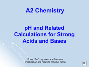A2 Ph Calcs For Strong Acids & Bases