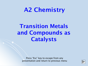 A2 Transition Metals As Catalysts