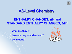 As Enthalpy Changes