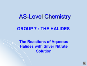 As Group 7   The Halides
