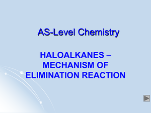 As Haloalkanes   Mechanism Of Elimation Reaction
