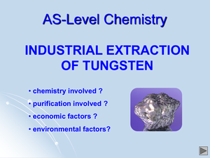 As Industrial Extraction Of Tungsten