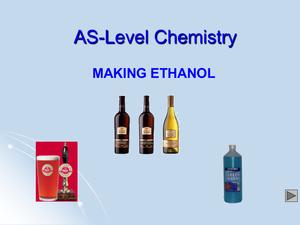 As Making Ethanol