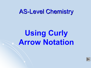 As Using Curly Arrow Notation
