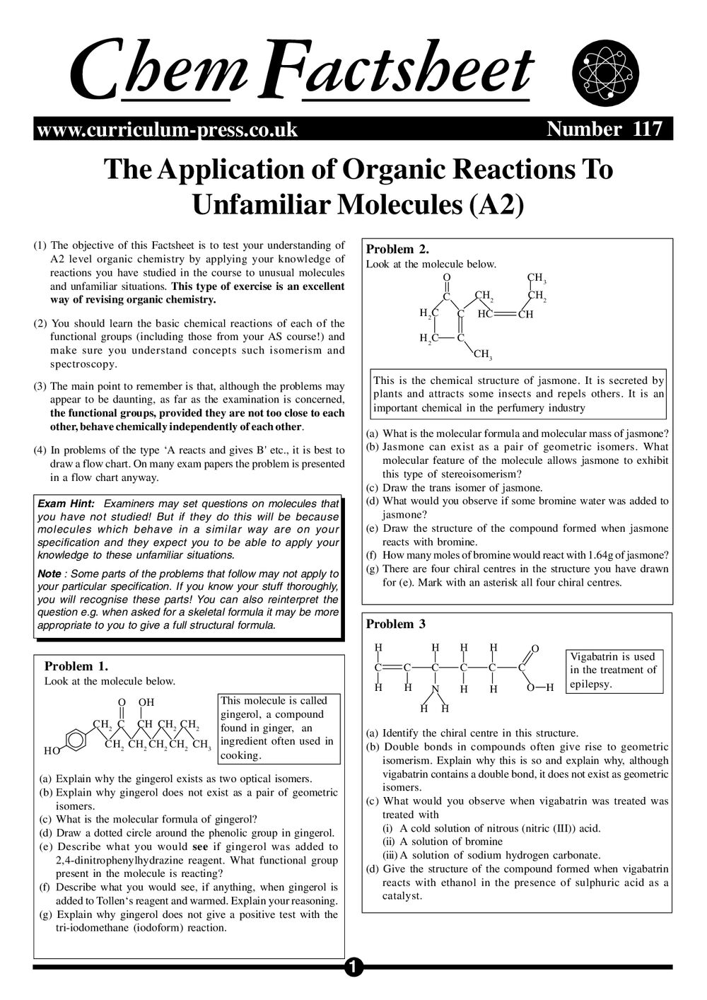 The Application of Organic Reactions to Unfamiliar Molecules