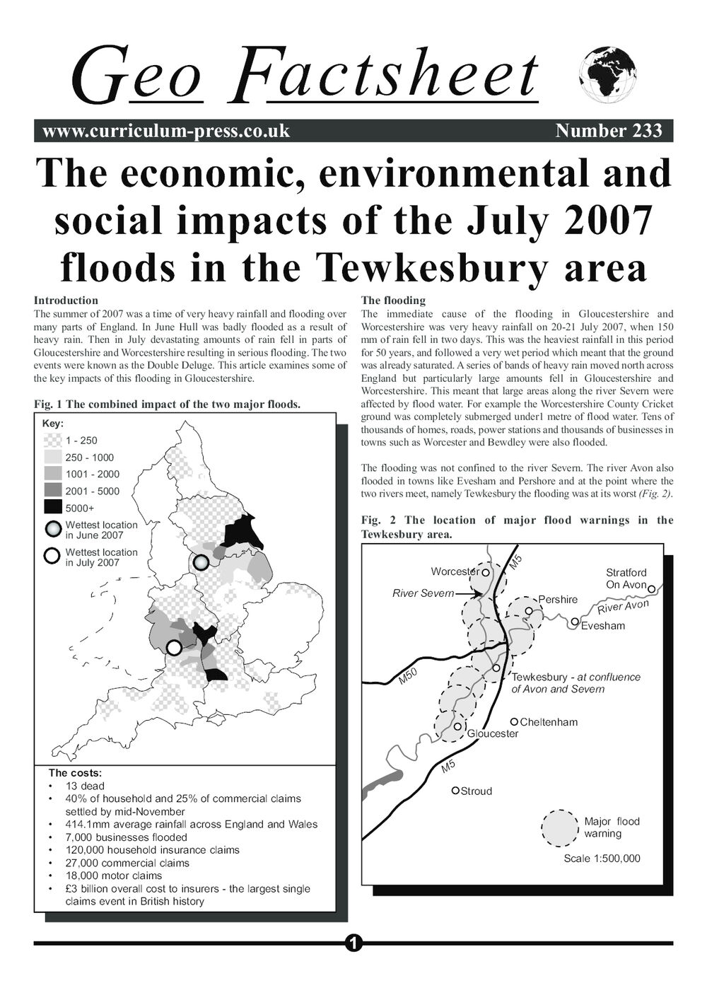 The Economic, Environmental and Social Impacts of the July 2007