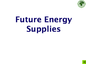 Future Energy Supplies
