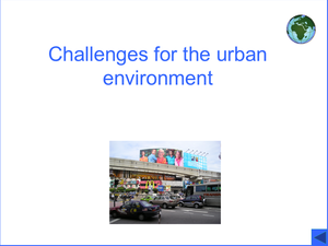 Challenges For The Urban Environment